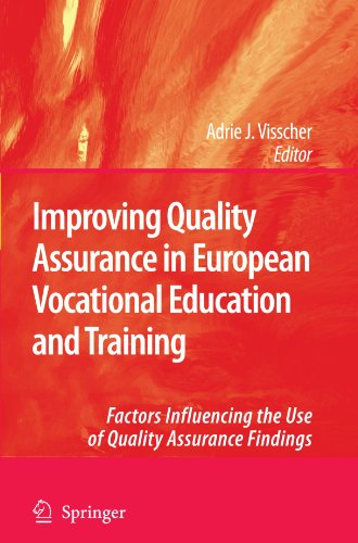 Improving Quality Assurance in European Vocational Education and Training: Factors Influencing the Use of Quality Assurance Findings
