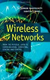 echange, troc  - Wireless Networks: From the Physical Layer to Communication, Computing, Sensing, And Control
