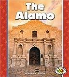 The Alamo (Pull Ahead Books) (Pull Ahead Books (Paperback))