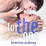 For the One: Gaming the System, Book 5 | Brenna Aubrey