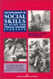 The Development of Social Skills by Blind and Visually Impaired Students: Exploratory Studies and Strategies