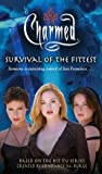 Survival of the Fittest (Charmed) (0689868529) by Mariotte, Jeff