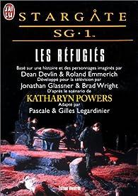Stargate Sg 1 Tome 3 Les Refugies Babelio