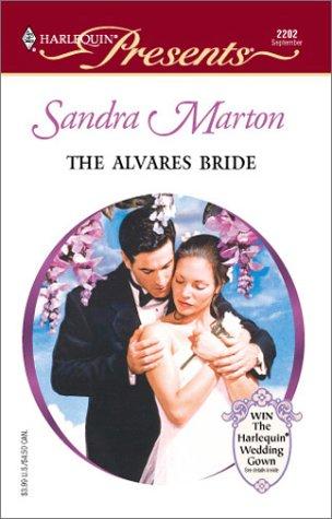 Alvares Bride (The Barons) (Harlequin Presents, No. 2202), MARTON