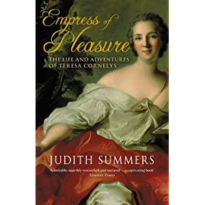 Empress of Pleasure: The Life and Adventures of Teresa Cornelys