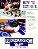 How to Compete (Bird Carving Basics)