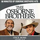 The Osborne Brothers Once More Volumes I & II