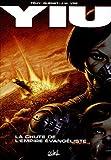 Yiu, Tome 5 : La chute de l'Empire évangéliste