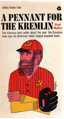 A pennant for the Kremlin.: Paul. Molloy: Amazon.com: Books