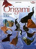 echange, troc Gérard Ty Sovann - Origami : Techniques de base