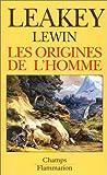 Les Origines de l'Homme (French Edition) (208081138X) by Leakey, Richard E.