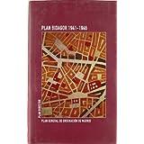 Plan bidagor 1941-1946. plan general de ordenacion de Madrid