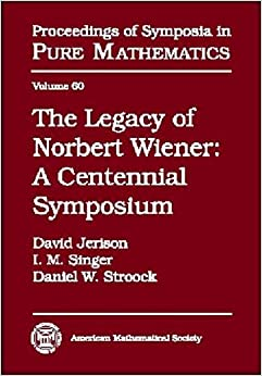 "an overview of the work of the mathematician norbert wiener How we became posthuman chapter four, ""liberal subjectivity imperiled: norbert wiener and cybernetic anxiety a wiener's early work 1."