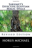 img - for Sakhmet's Effective Egyptian Magic Spells: Revised Edition (The Kheriheb Master Series) (Volume 1) book / textbook / text book