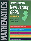img - for Preparing for the New Jersey GEPA Mathematics Grade 8 book / textbook / text book