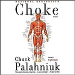 Choke | Chuck Palahniuk