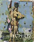 Markus Lupertz - Byways and Highways...