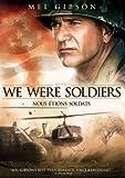 We Were Soldiers / Nous tions soldats (Bilingual)