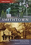 img - for Smithtown (Then and Now) (Then & Now) book / textbook / text book