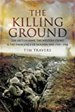 img - for THE KILLING GROUND by Tim Travers (2009-03-03) book / textbook / text book