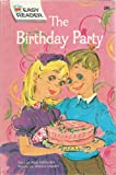 The Birthday Party (Wonder Books Easy Readers) (0448034638) by Paul Newman