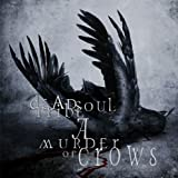 A Murder Of Crows by Deadsoul Tribe (2003-07-28)