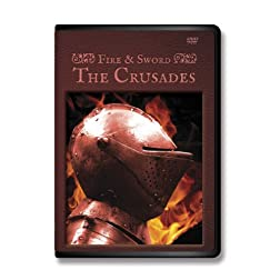 Fire & Sword / The Crusades