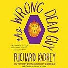 The Wrong Dead Guy Hörbuch von Richard Kadrey Gesprochen von: Oliver Wyman