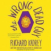 The Wrong Dead Guy | Richard Kadrey