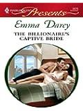 The Billionaire's Captive Bride (Ruthless Book 13)
