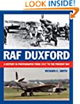 RAF Duxford: A History in Photographs...