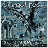 echange, troc Primal Fear - Metal Is Forever (Best Of)