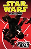 Star Wars: Blood Ties - Boba Fett Is Dead by Taylor, Tom, Scalf, Christopher (1/29/2013)