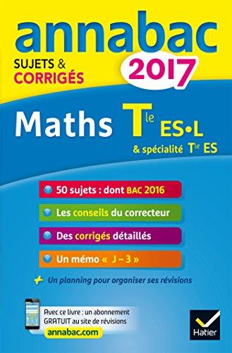 annales-annabac-2017-maths-tle-es-l-sujets-et-corriges-du-bac-terminale-es-specifique-specialite-l-s
