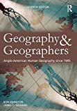 img - for Geography and Geographers: Anglo-American human geography since 1945 book / textbook / text book