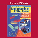 img - for Amphetamines and Other Uppers book / textbook / text book