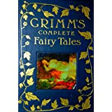 THE GRIMM FAIRY TALES COLLECTION [ILLUSTRATED]