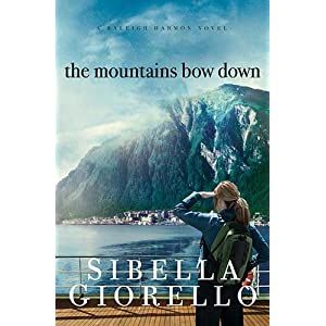 The Mountains Bow Down (A Raleigh Harmon Novel)