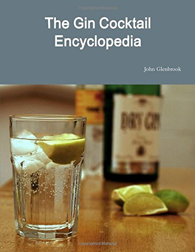 The Gin Cocktail Encyclopedia