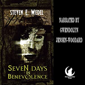 Seven Days in Benevolence Audiobook