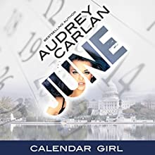 June: Calendar Girl, Book 6 Audiobook by Audrey Carlan Narrated by Summer Morton
