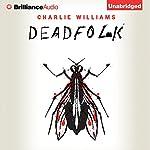 Deadfolk: The Mangel Series, Book 1 | Charlie Williams