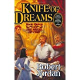 Knife of Dreams (The Wheel of Time, Book 11) ~ Robert Jordan
