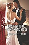 img - for Paper Wedding, Best-Friend Bride (Billionaire Brothers Club) book / textbook / text book