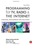 img - for Programming for TV, Radio & The Internet: Strategy, Development & Evaluation book / textbook / text book