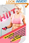 HIIT: Everything you need to know abo...