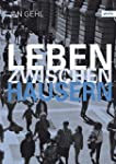 Leben zwischen Häusern: Konzepte für...