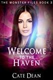 Welcome to The Haven (The Monster Files Book 3)