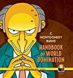 C. Montgomery Burns Handbook of World Domination (The Vault of Simpsonology)