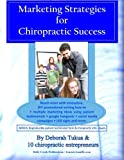 Marketing Strategies for Chiropractic Success